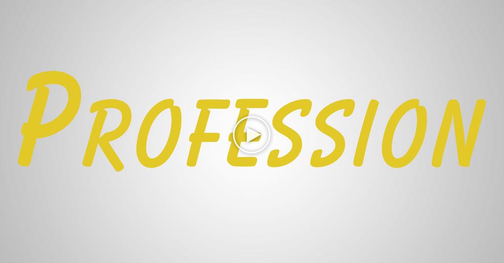 profession..