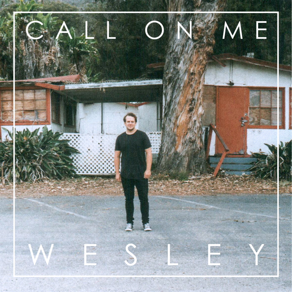 Wesley - Call On Me Cover Art