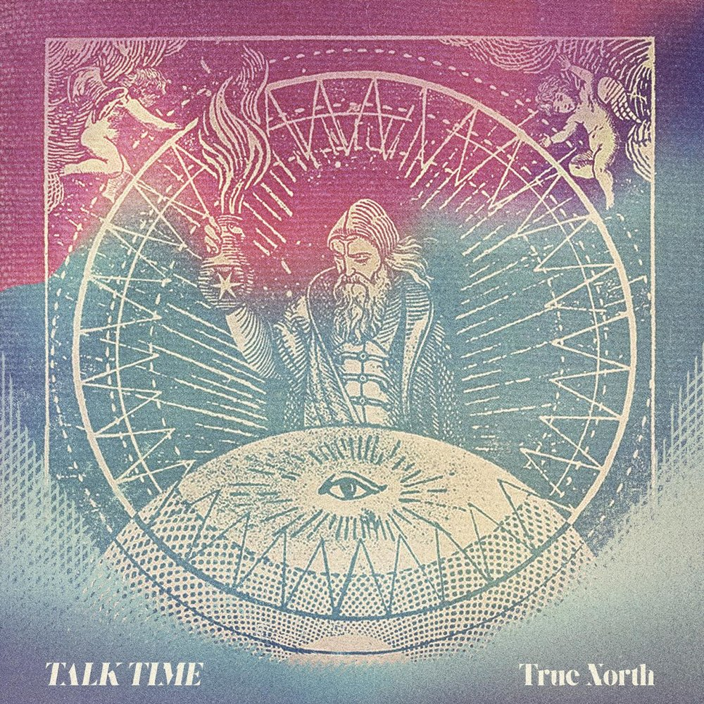 True North - Talk Time