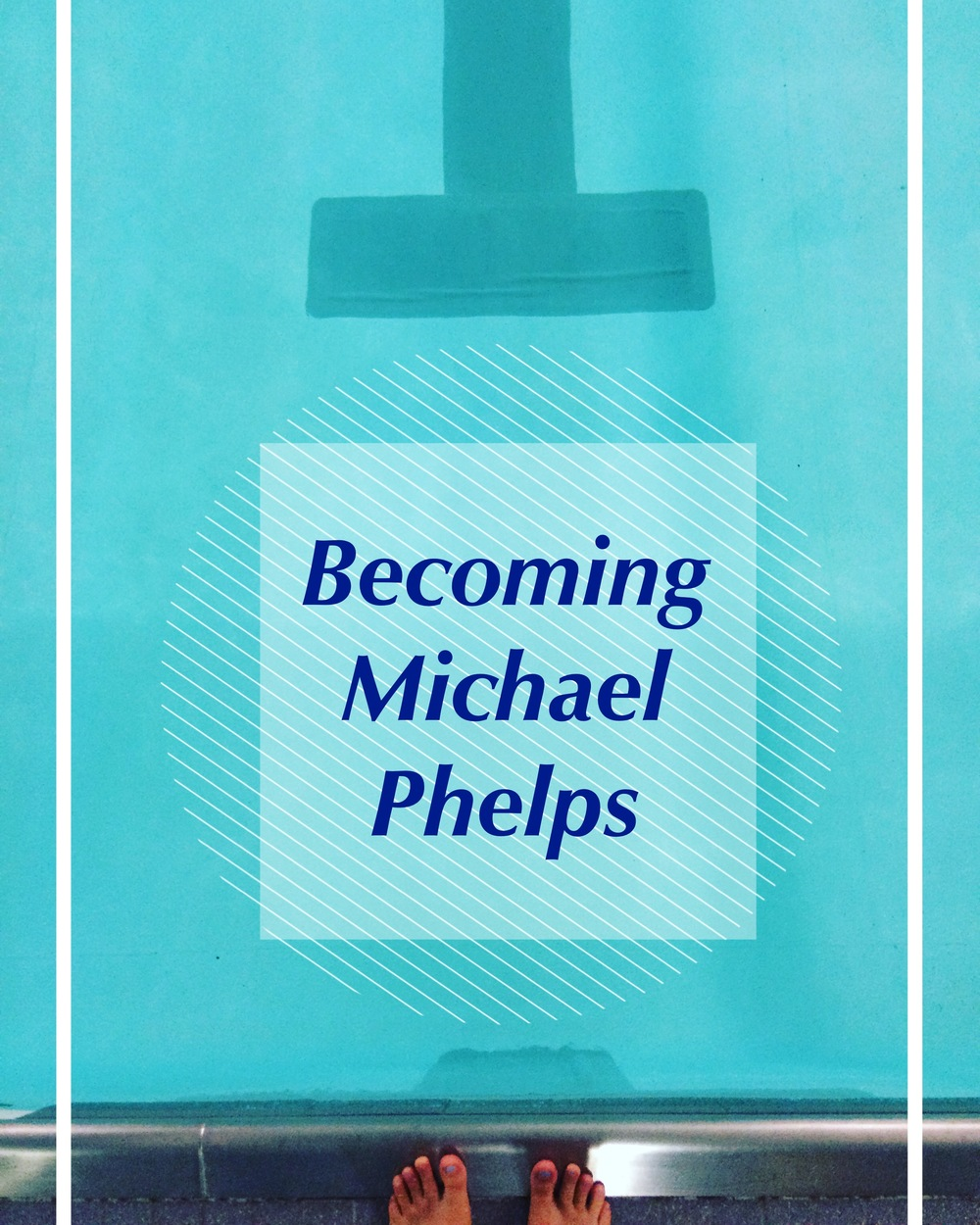 Becoming Michael Phelps