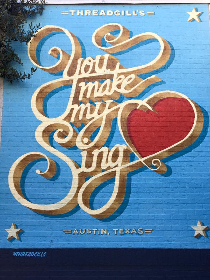 You Make My Heart Sing Threadgill's Austin