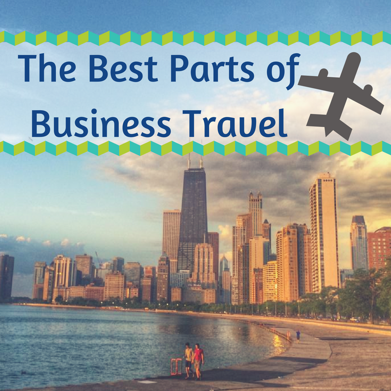 The best Parts of Business Travel