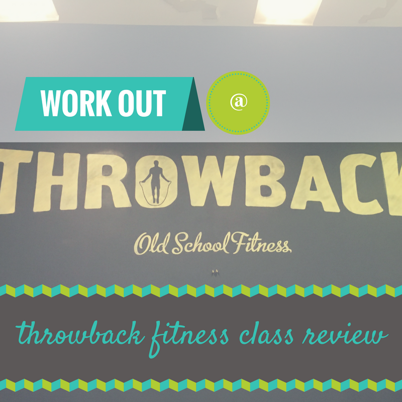 Throwback Fitness Review