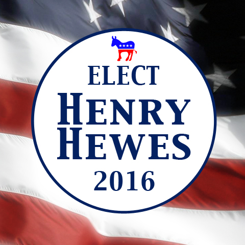 Elect Henry Hewes 2016