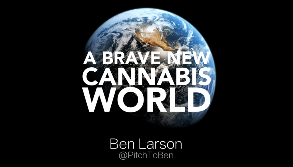 a-brave-new-cannabis-world-by-ben-larson