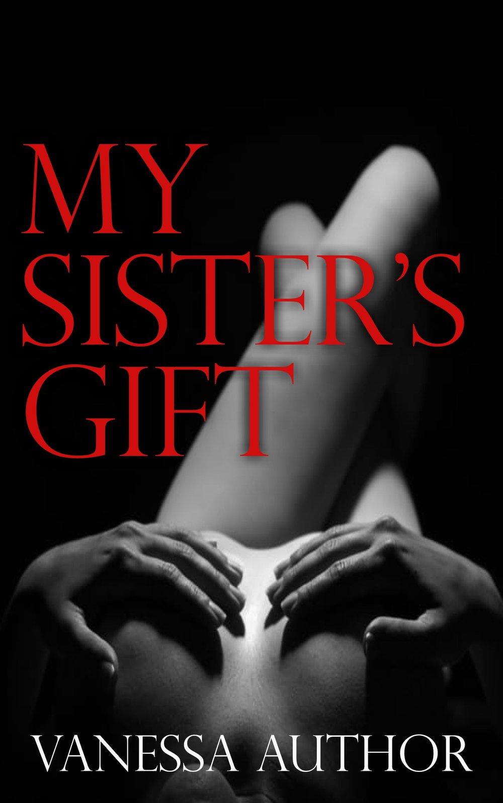 *my sisters gift.jpg