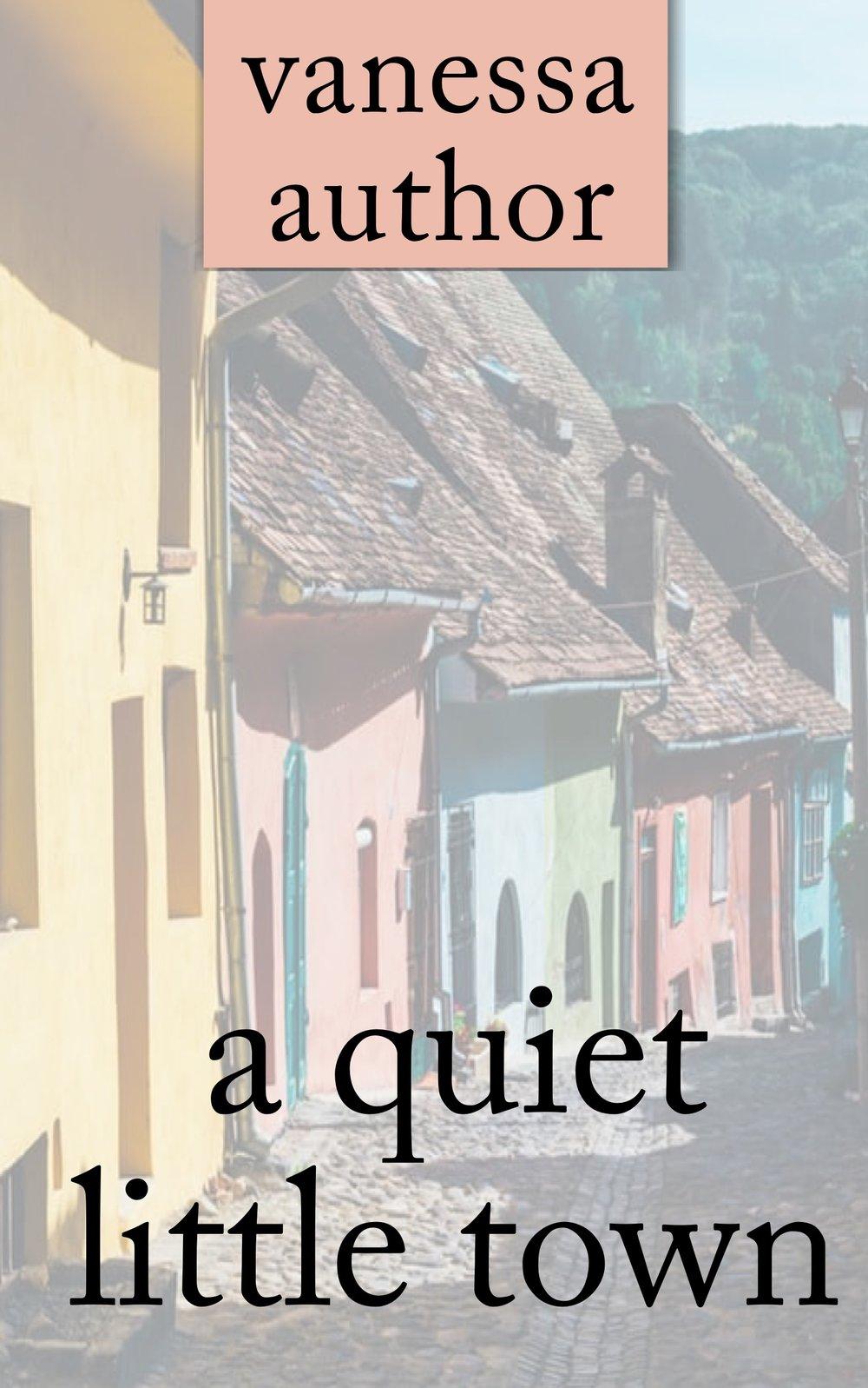 a quiet little town.jpg