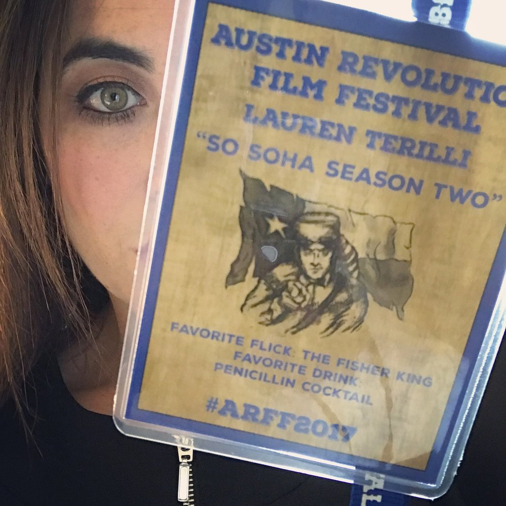 Lauren representing SO SOHA Season Two's THREE nominations (*and her TEXAS LEGENDS AWARD WIN) at Austin Revolution Film Festival, September 2017