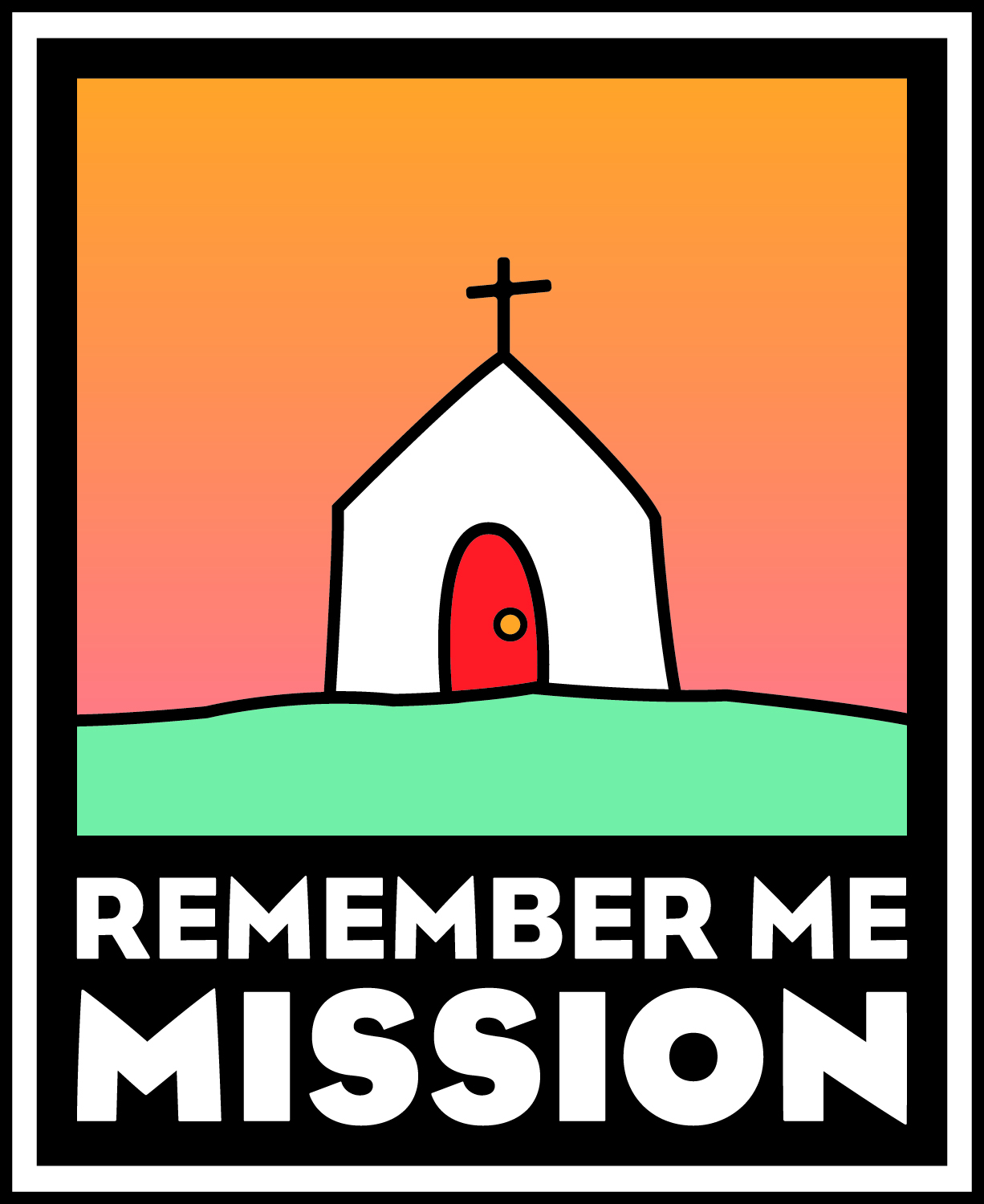 Remember Me Mission