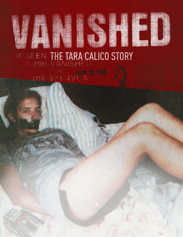 VANISHED: The Tara Calico Story