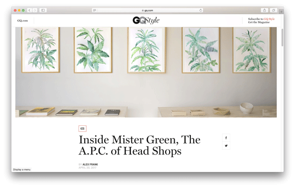 GQ - Inside Mister Green, The A.P.C. of Head Shops