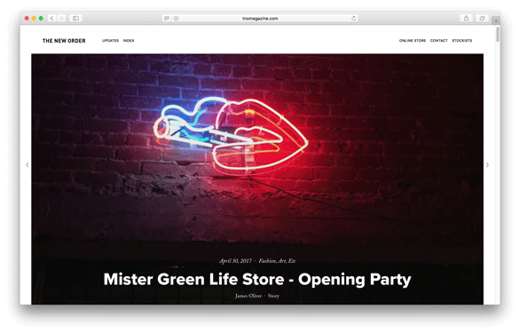 The New Order Magazine - Mister Green Life Store Opening Party