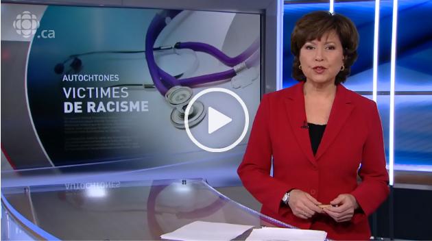 Les Autochtones seraient victimes de racisme dans le système de santécanadien   cliquez ici pour visioné la video.
