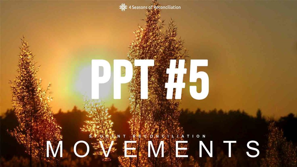 PPT #5 - Student Reconciliation Movements