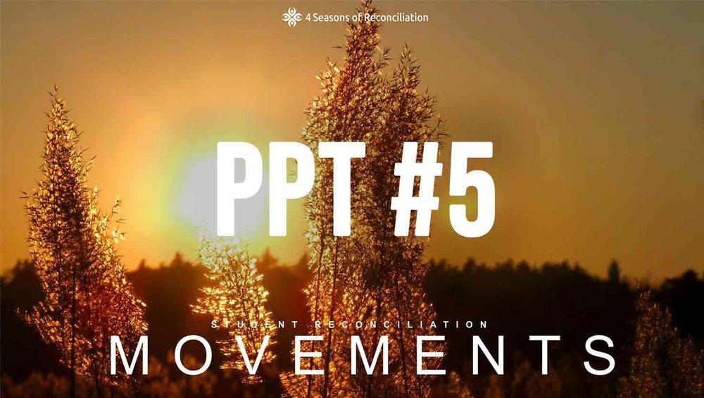 PPT #5 - Student Reconciliation Movements