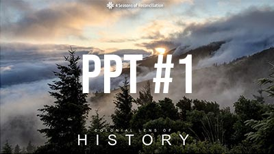 PPT #1 The Colonial Lens of History