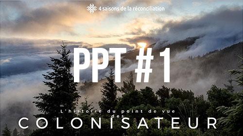 PPT#1 - L'histoire du point de vue des colonisateurs