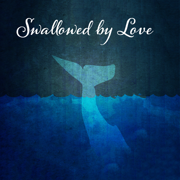 Swallowed-by-Love-600.png