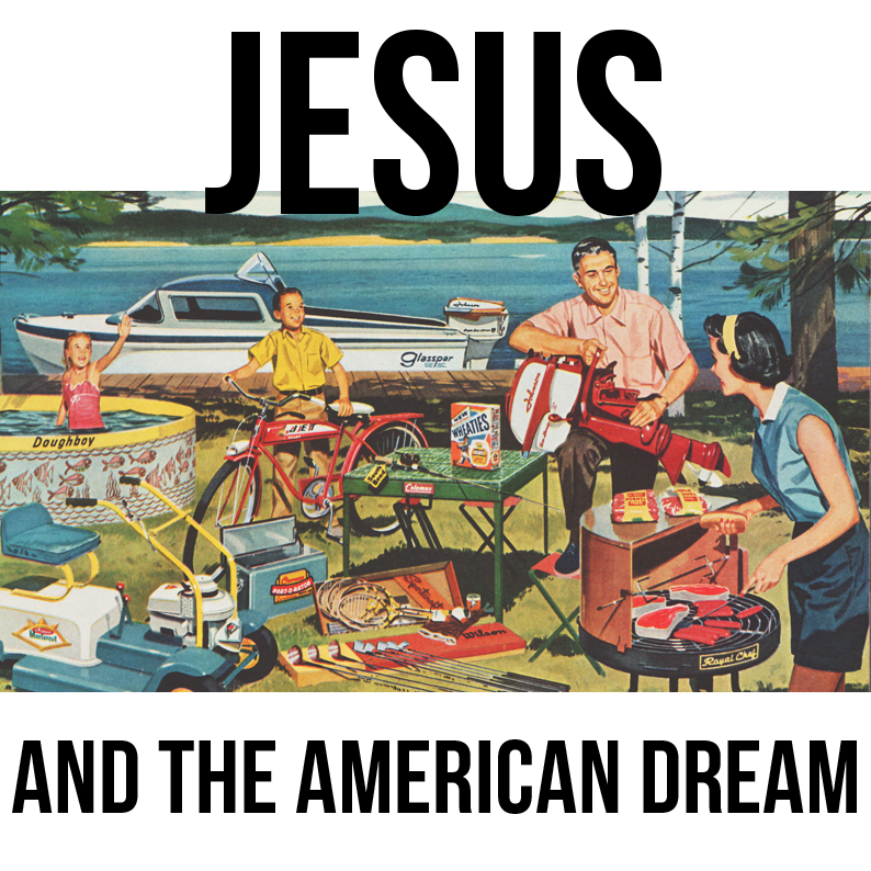 Jesus-and-the-American-Dream.png