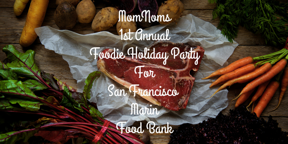 MomNoms1st AnnualFoodie Holiday PartyForSan Francisco MarinFood Bank.png