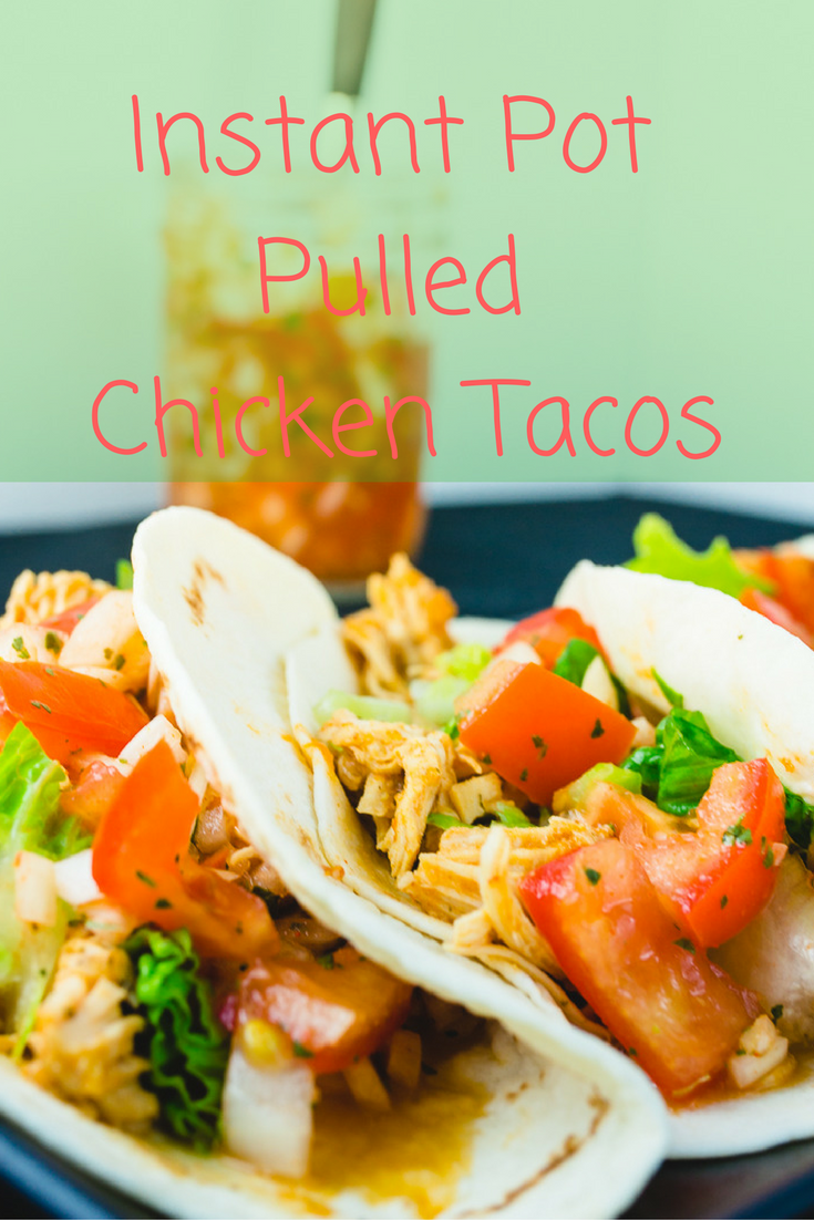 Instantpot is perfect when you really don't feel like cooking.   These chicken tacos are flavorful and take no time to make, great for when your week isn't going so great.