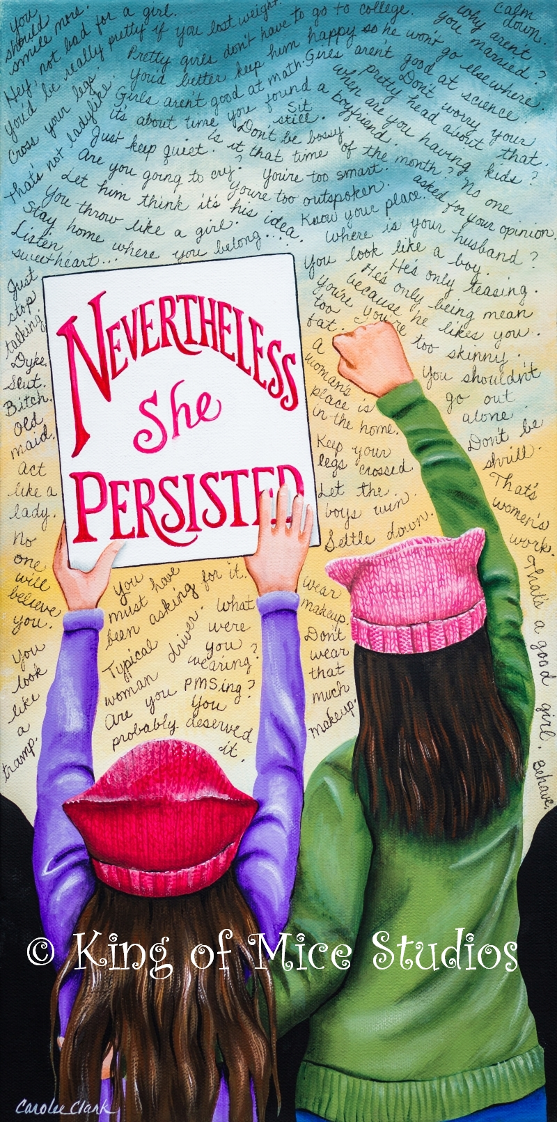 Nevertheless She Persisted Copyright Carolee Clark ALL RIGHTS RESERVED
