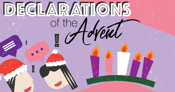 Declarations Of The Advent