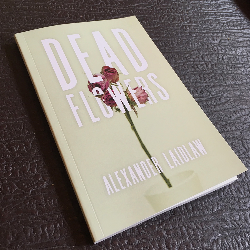 Book cover design for  Dead Flowers  for Nightwood Editions.