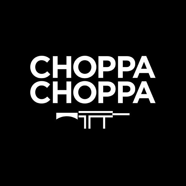 choppa choppa.jpg