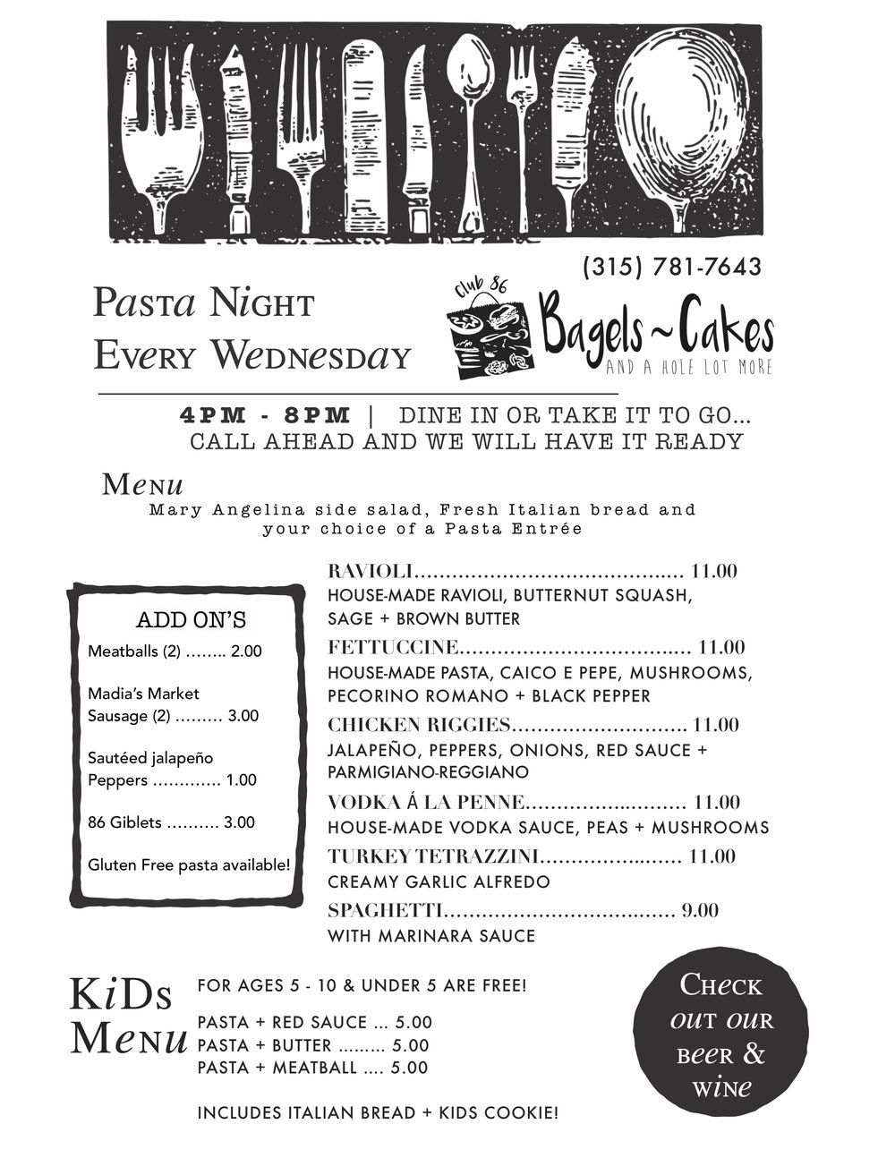 Every Wednesday … Pasta night! - Dine in or call ahead and take it to go!(315) 781 . 7643
