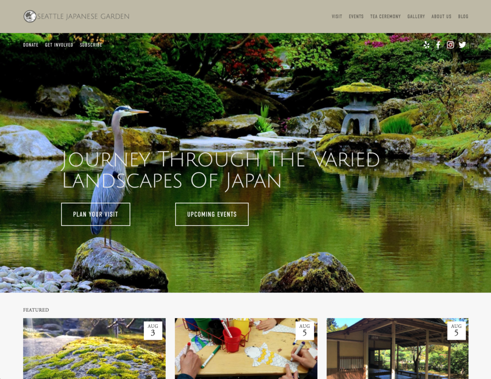 Seattle Japanese Garden - www.seattlejapanesegarden.org PROJECTWeb Design | Identity Design Refresh