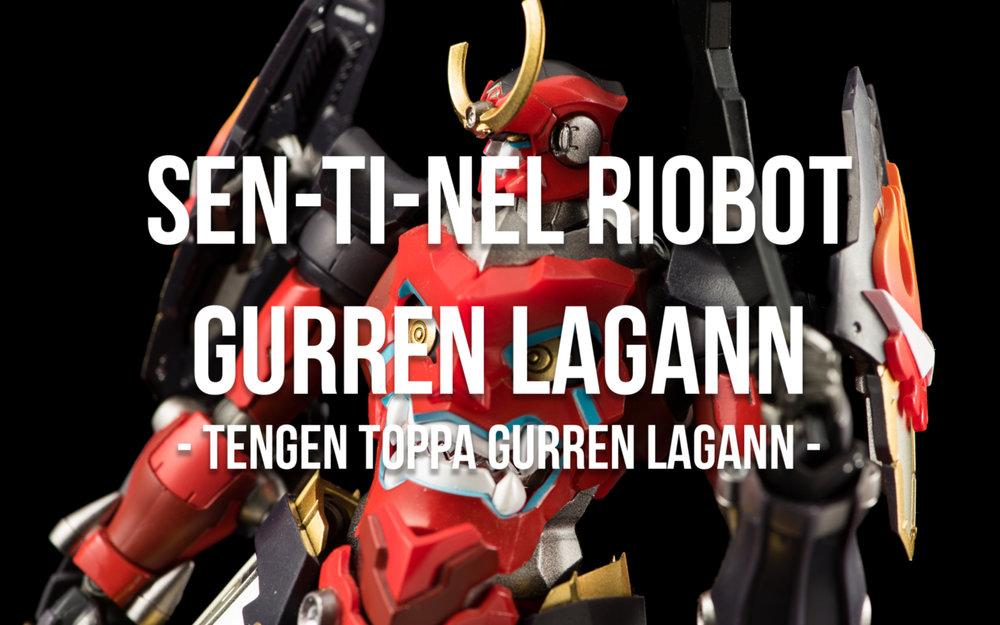 - Sen-Ti-Nel RioBot Gurren Lagann (Tengen Toppa Gurren Lagann) -