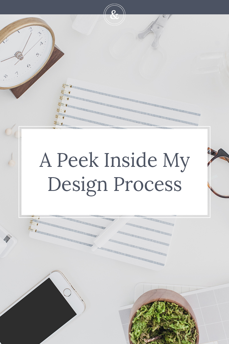 A peek inside my design process | Whether we're collaborating on a one-of-a-kind brand identity, or launching your next big thing,I follow a step-by-step and streamlined process for each and every one of my projects to give my clients an amazing experience.