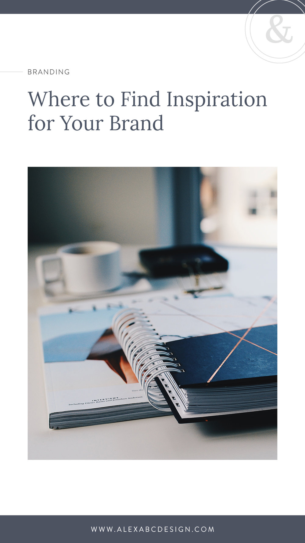 Where to Find Inspiration for Your Brand | Alexa B. Creative & Design
