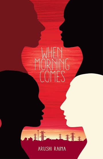 The cover of When Morning Comes by Arushi Raina, Tradewind Books, 2016