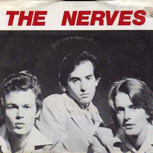 "THE NERVES THE NERVES 7"" TRACK: HANGING ON THE TELEPHONE"