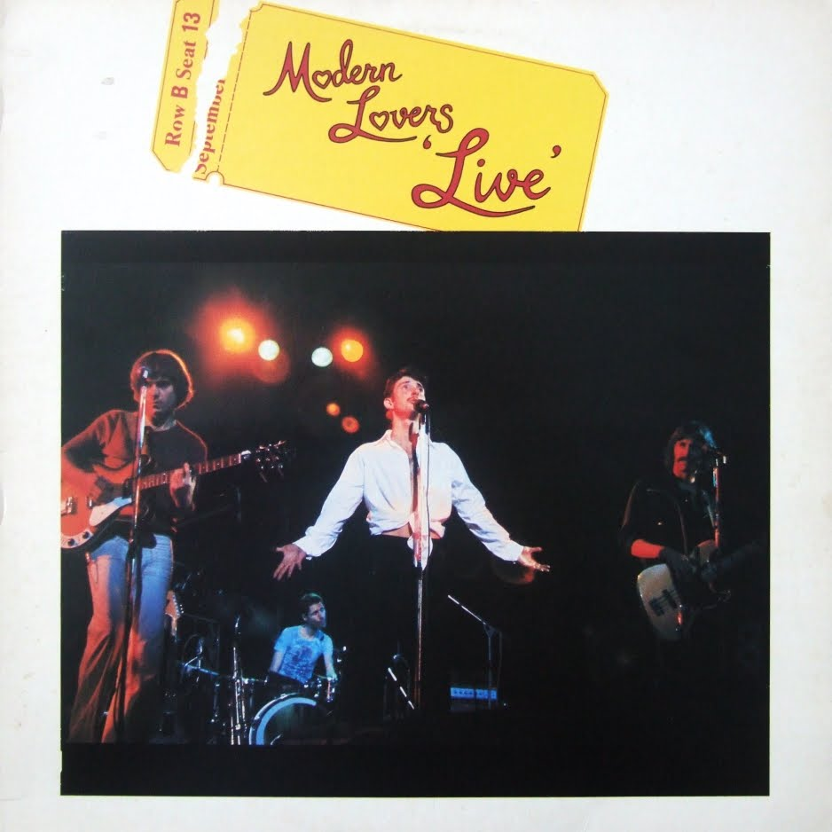 Jonathan Richman & The Modern Lovers Album: Modern Lovers 'Live' Track: The Morning of our Lives