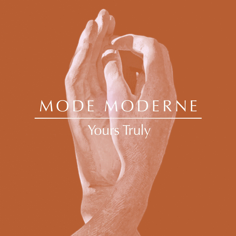MODE MODERNE SINGLE: YOURS TRULY