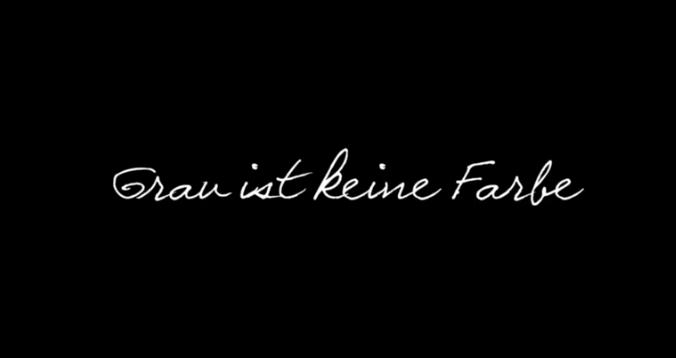 """Titelschriftzug aus dem Trailer zu """"Grau ist keine Farbe"""""""
