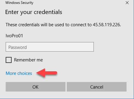 TIP - if you need to select a different username, click MORE CHOICES