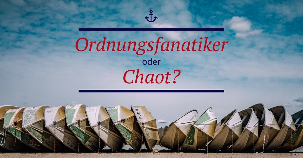 Ordnung oder Chaos?
