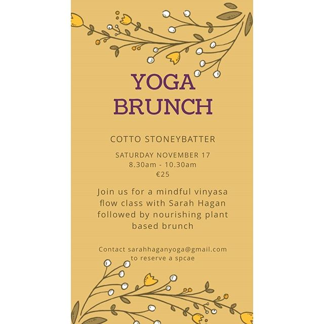 We are hosting a very special yoga brunch with our very own @sarah.hagan on Saturday November 17th.  Places are limited so book early to avoid disappointment. For bookings and info email sarahhaganyoga(at)gmail.com