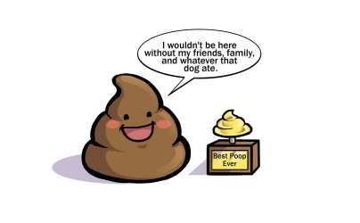"This is a dog poop cartoon saying, ""I wouldn't be here without my friends, family, and whatever that dog ate.""  It is smiling next to a golden trophy that reads, ""Best Poop Ever.""  Courtesy of  barkpost.com"