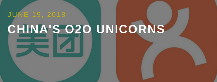 China's O2O Unicorns