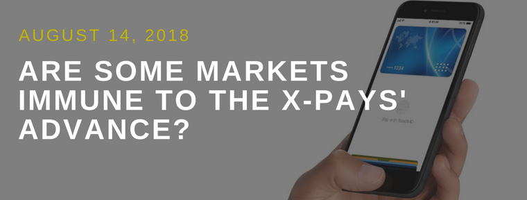 Are Some Markets Immune to the X-Pays' Advance?