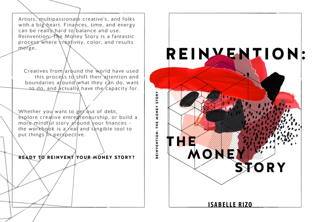 ReInvention: The Money Story Workbook - all students will receive a copy that will be reviewed each month as homework.