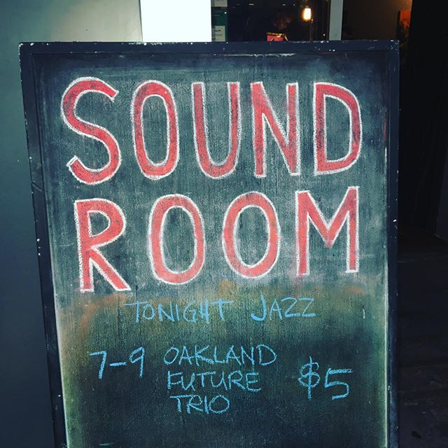 Seats are filling up! The Sound Room @ 7p - 2247 Broadway. #TheSoundRoom OaklandFirstFriday #Oakland #Jazz #LiveMusic