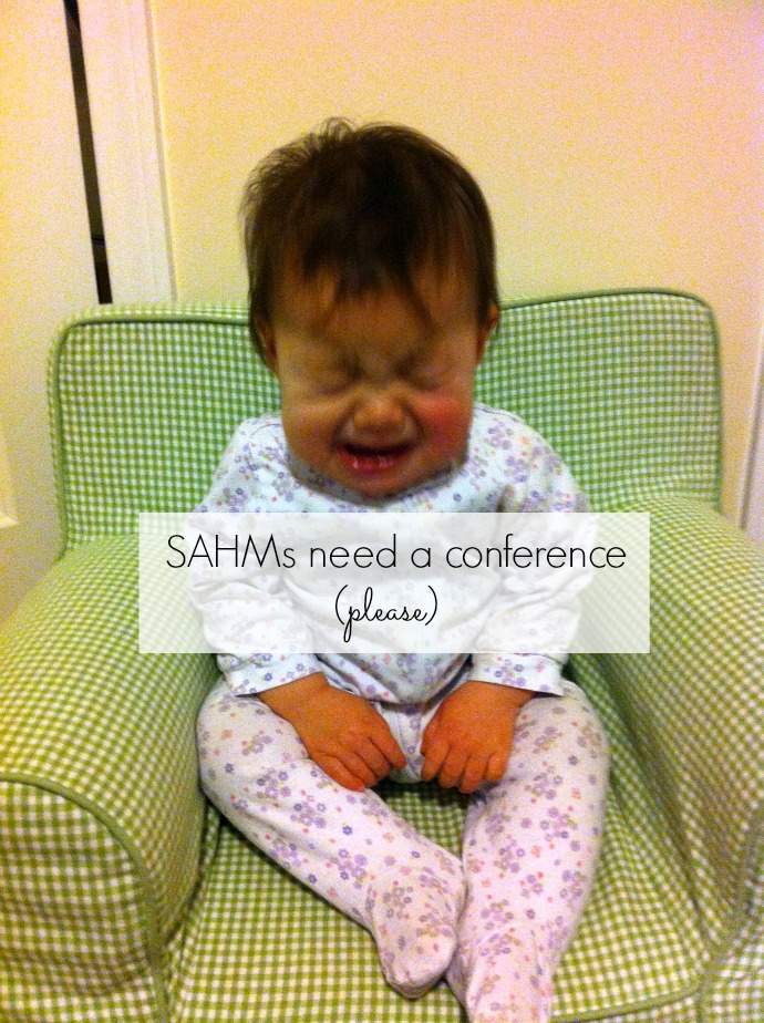 Where's the conference for Stay-at-home moms? Let's start that | Kimchi & Sweet Tea