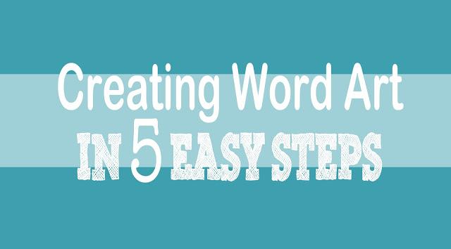 Create Beautiful Word Art in 5 Easy Steps