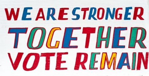 Brexit, Hyperallergic, Bob and Roberta Smith, Stronger Together, Vote Remain, Maria Howard.jpeg